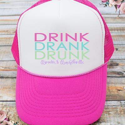 Drink Drank Drunk Bachelorette Party Trucker Hat