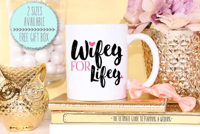 Wifey For Lifey Wedding Engagement Mug