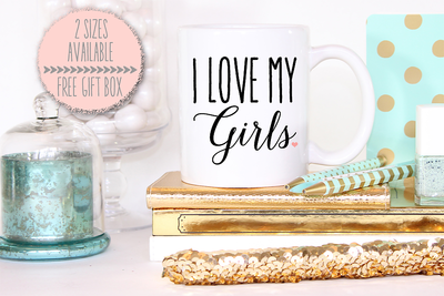 I Love My Girls -Bridal Party Mug