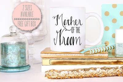 Mother of the Groom -Bridal Party Mug
