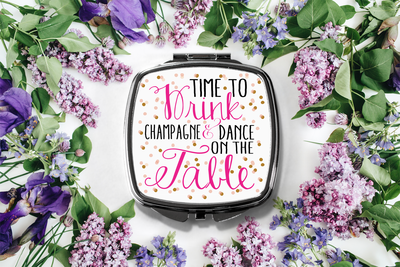 Time to Drink Champagne Compact Mirror -Bridesmaid Bridal Party Mirror