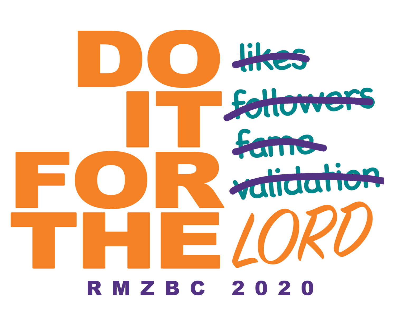 """2020 """"Do It For the Lord"""""""