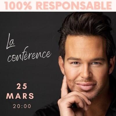 Conférence 100% responsable