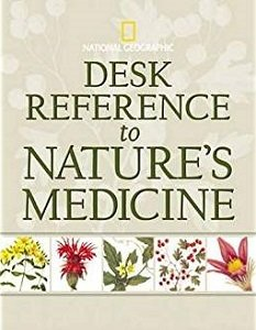 Desk Reference to Nature's Medicine