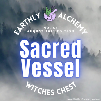 -AUSTRALIA- AUGUST 2021 < SACRED VESSEL >  Witches Chest no. 58