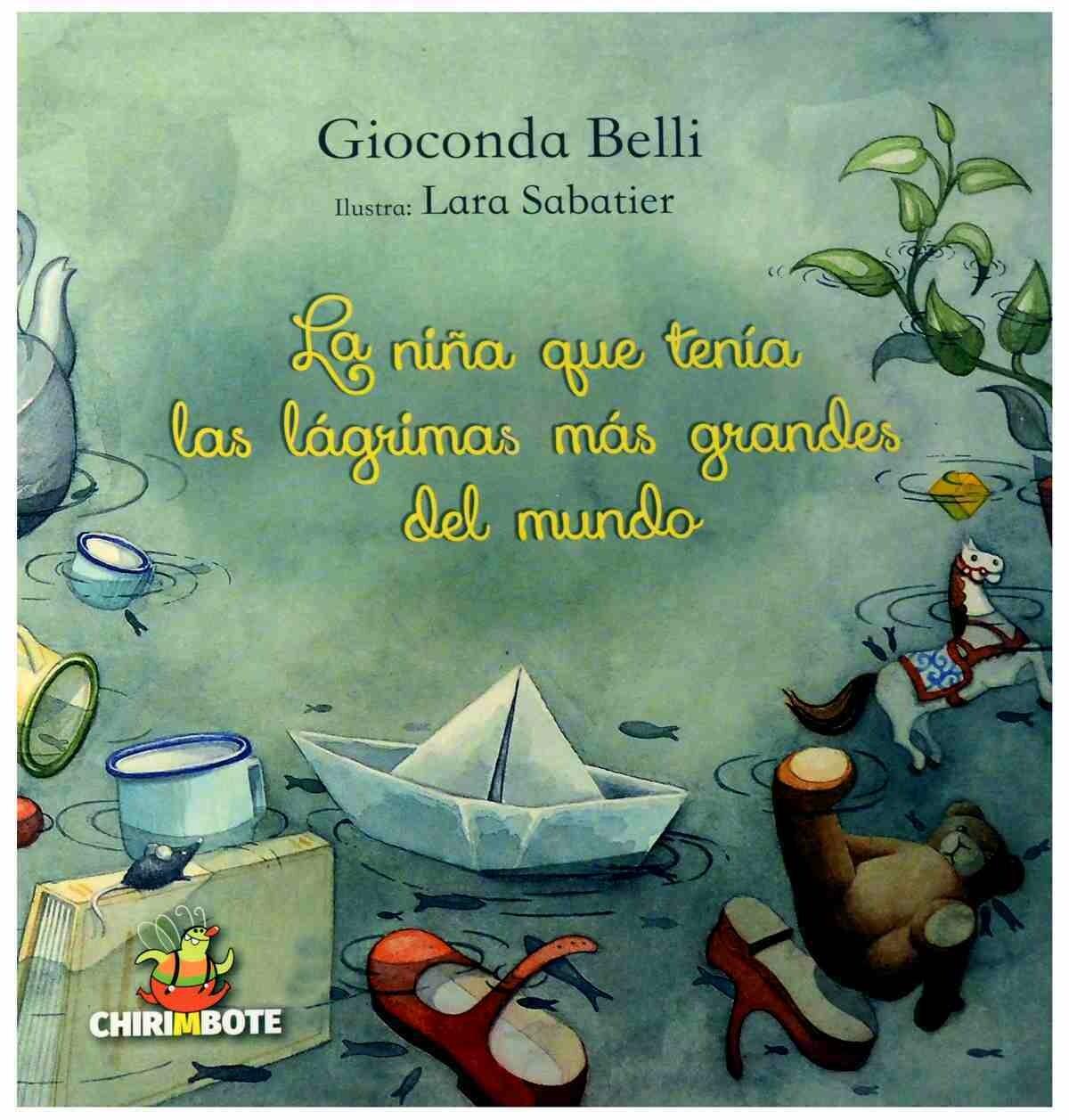 La niña que tenía las lágrimas más grandes del mundo by Gioconda Belli