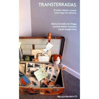 Transterradas - El exilio infantil y juvenil como lugar de memoria