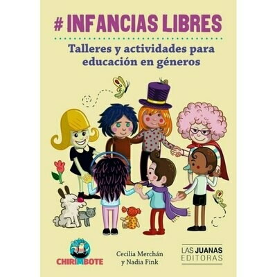 #INFANCIASLIBRES - Workshops and activities for a gender education