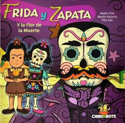 Frida y Zapata - Y la Flor de la Muerte (Spanish book for children)