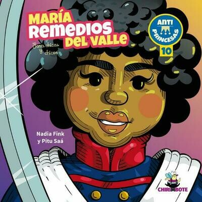 María Remedios del Valle- Illustrated biography in Spanish for children