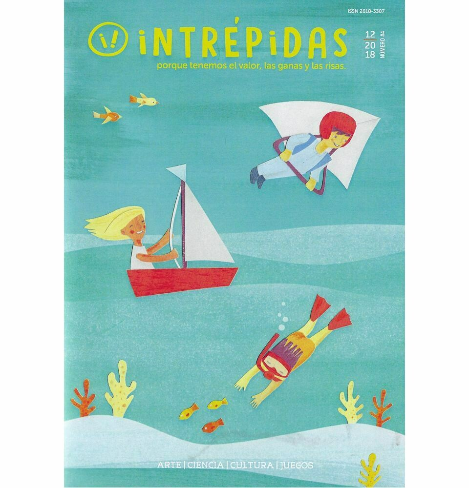 Intrépidas - Issue 4 /  Magazine for girls in Spanish