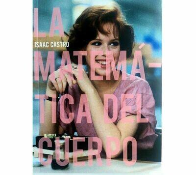 La matemática del cuerpo - Poetry by Isaac Castro