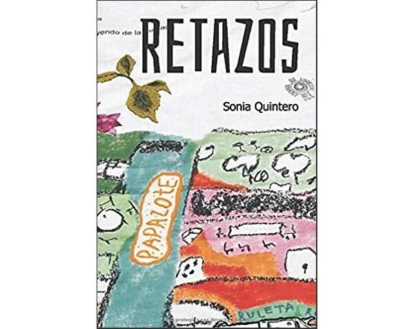 Retazos - Poetry by Sonia Quintero