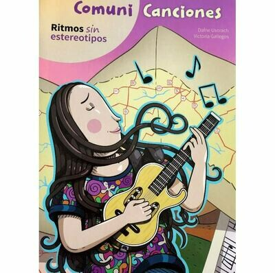 Comuni Canciones: Teaching without stereotypes with songs in SPANISH
