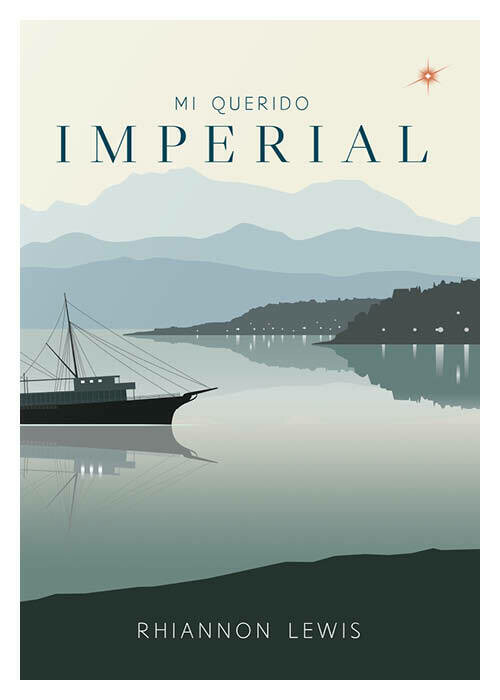Mi Querido Imperial - Rhiannon Lewis