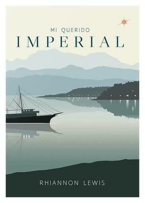 Mi Querido Imperial - Rihannon Lewis