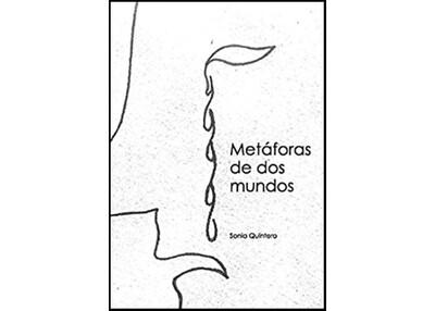 Metáforas de dos mundos by Sonia Quintero