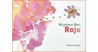 Mi primer libro Rojo by Violeta del Río