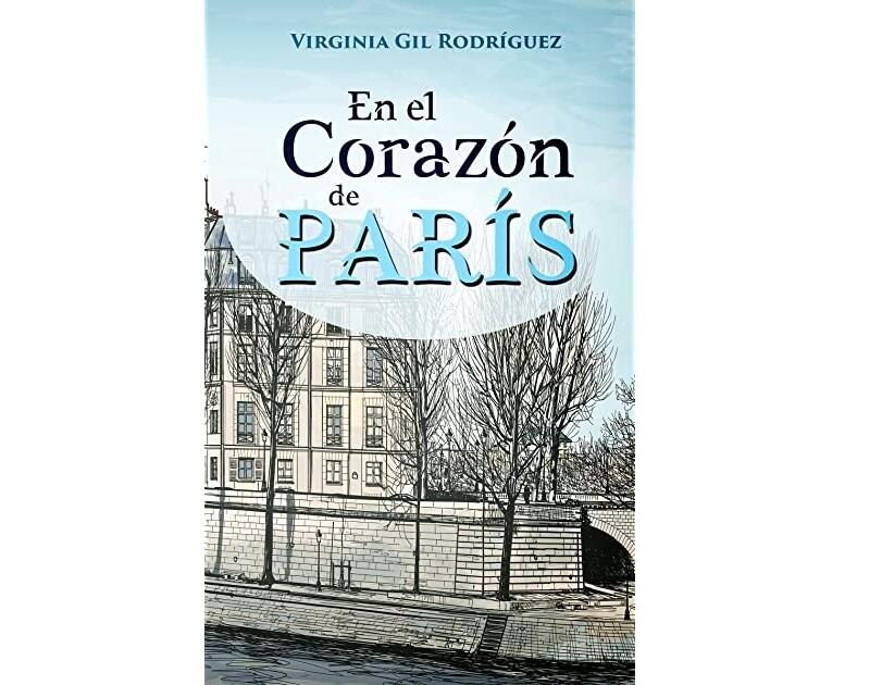 En el corazón de Paris by Virginia Gil Rodríguez