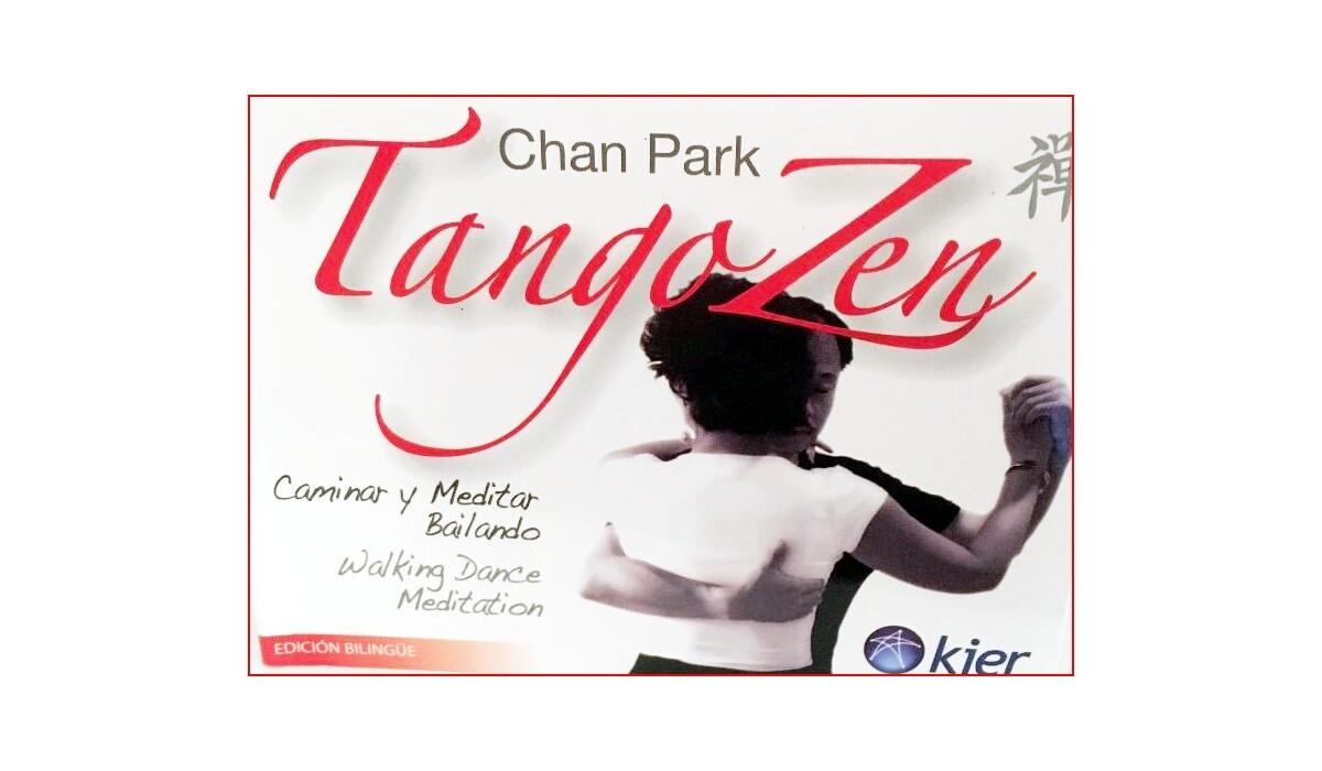 Tango Zen by Chan Park - Bilingual Spanish/English