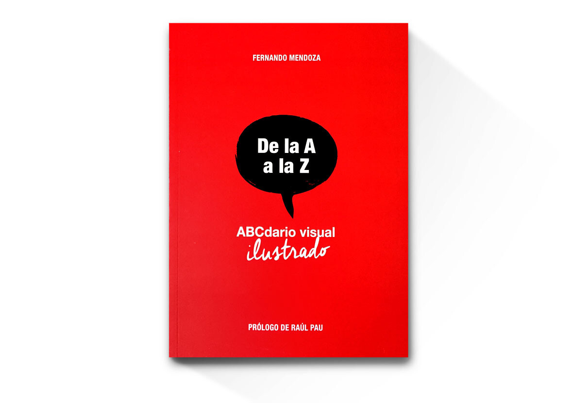 ABCdario Visual Ilustrado in Spanish by Fernando Mendoza