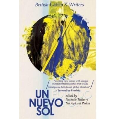 Un Nuevo Sol: British LatinX Writers
