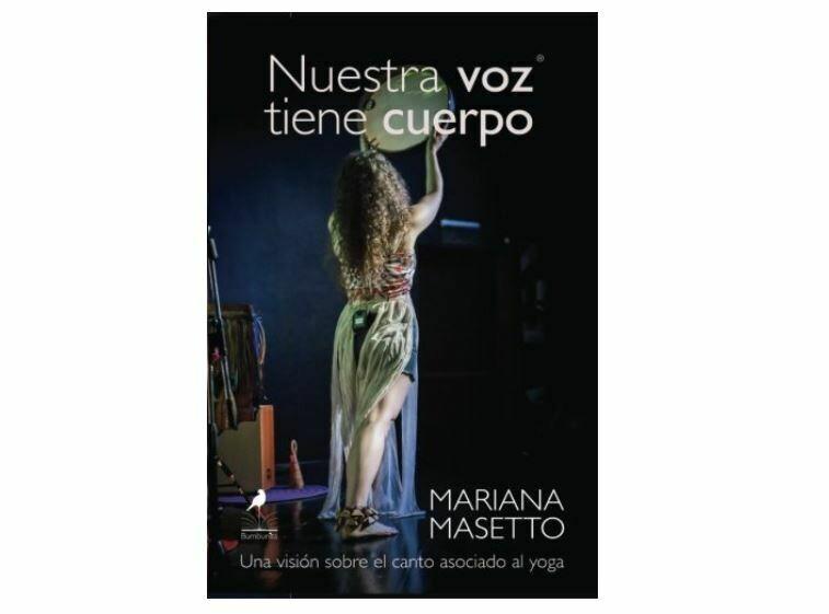 Nuestra voz tiene cuerpo by Mariana Masetto (Spanish)