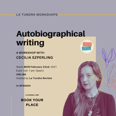 ​Autobiographical Writing Workshop with Cecilia Szperling