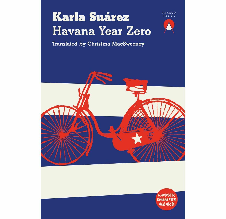 Havana Year Zero by Karla Suárez