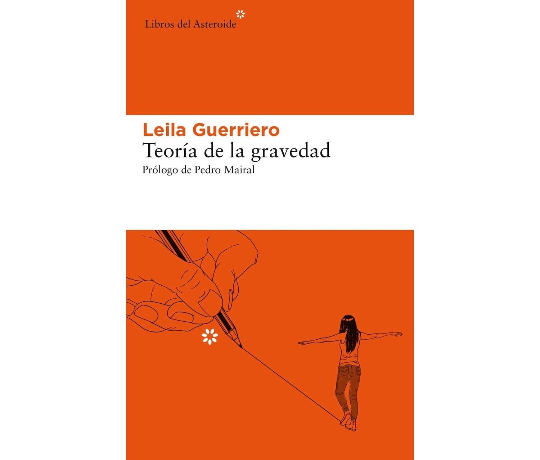 Teoria de la gravedad by Leila Guerriero