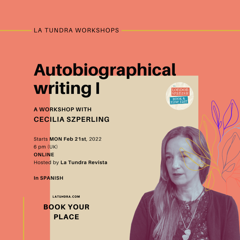 Autobiographical Writing Workshop with Cecilia Szperling