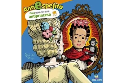 A guide to be an anti princess - Empowerment story for children In Spanish