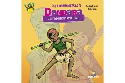 Dandara: Afro-descendant women of the Latin America Independence in Spanish