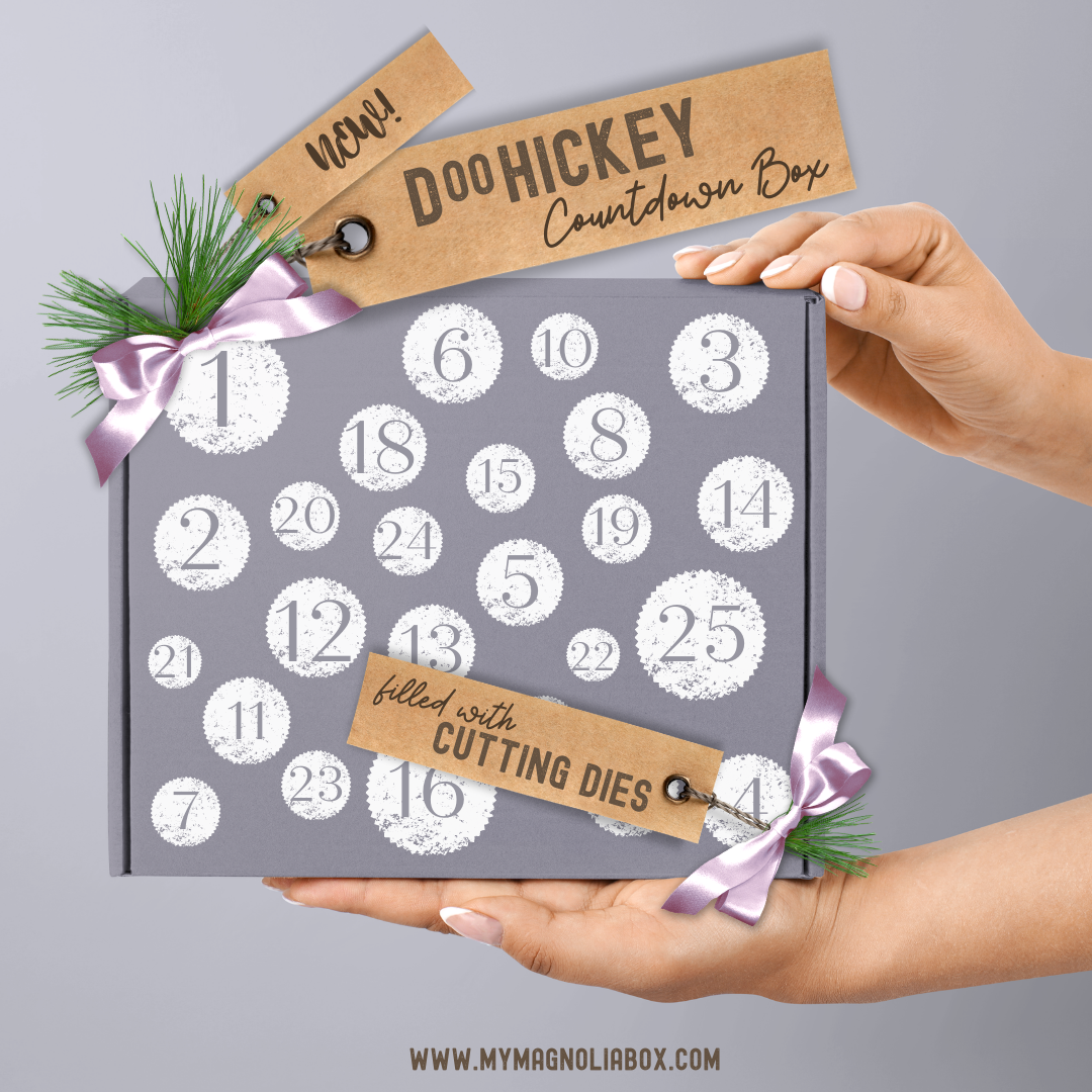 SOLD OUT! DooHickey Countdown Box {Filled with Cutting Dies}
