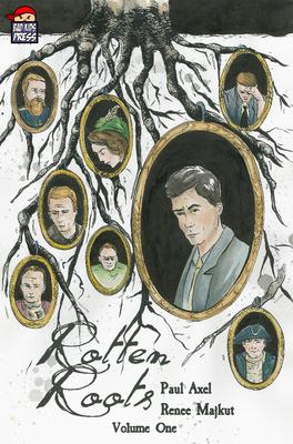 Rotten Roots Vol. 1 TPB