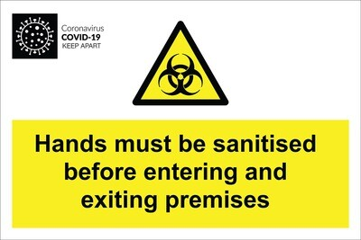 Hands must be sanitised - Aluminium Sign 400x600mm