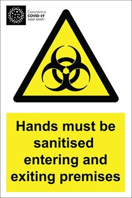 Hands must be sanitised - Aluminium Sign 200x300mm