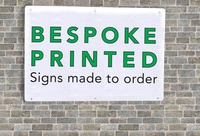 400 x 300mm Bespoke Printed sign