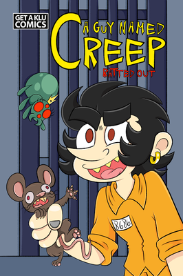 CREEP Ratted Out Comic Book Volume 1