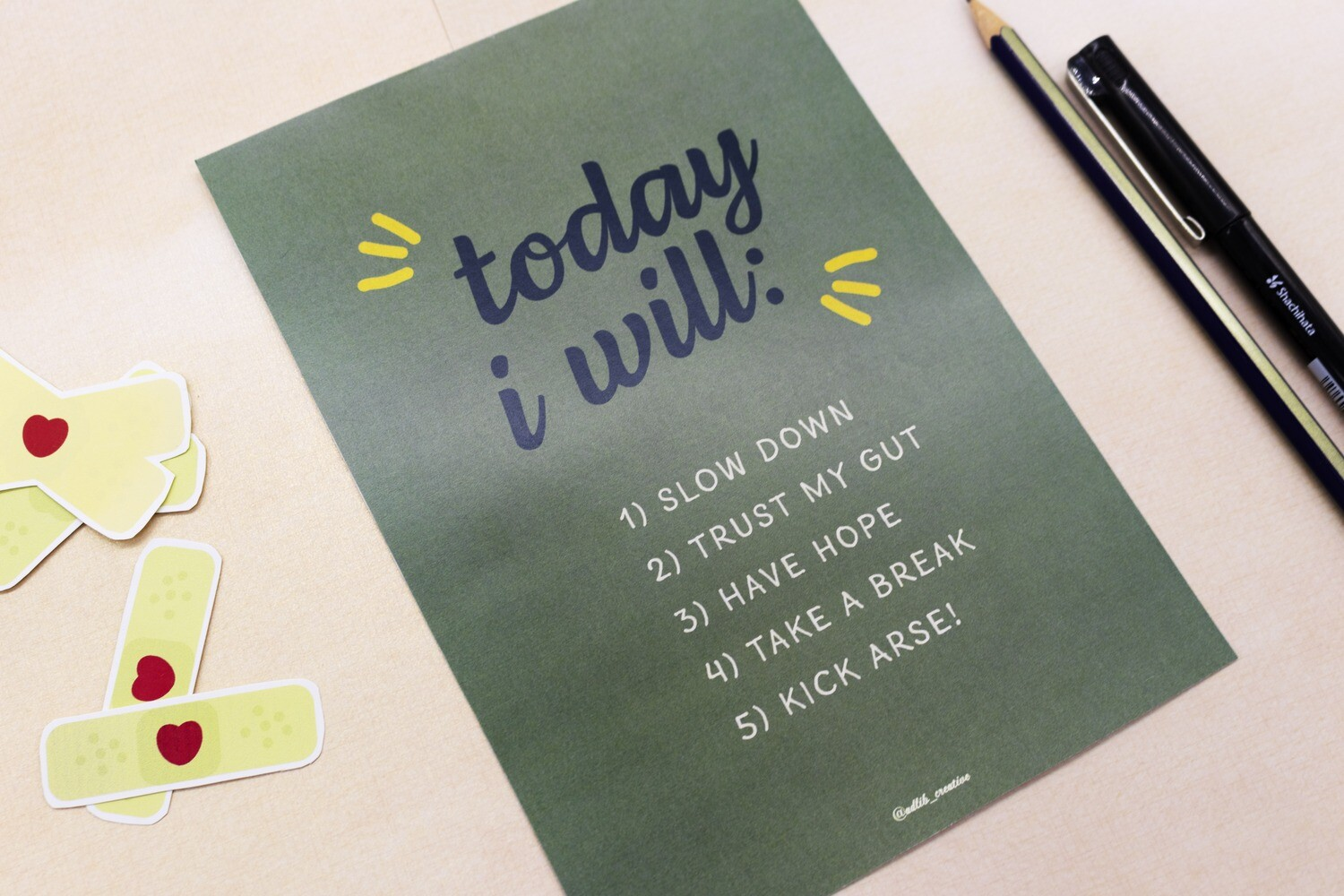 Today I will - print