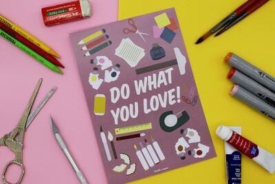 Do What You Love (Art) - print