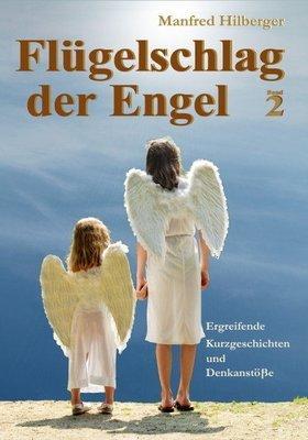 Manfreds Buch 'Flügelschlag der Engel - Band 2'