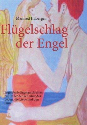 Manfreds Buch 'Flügelschlag der Engel'