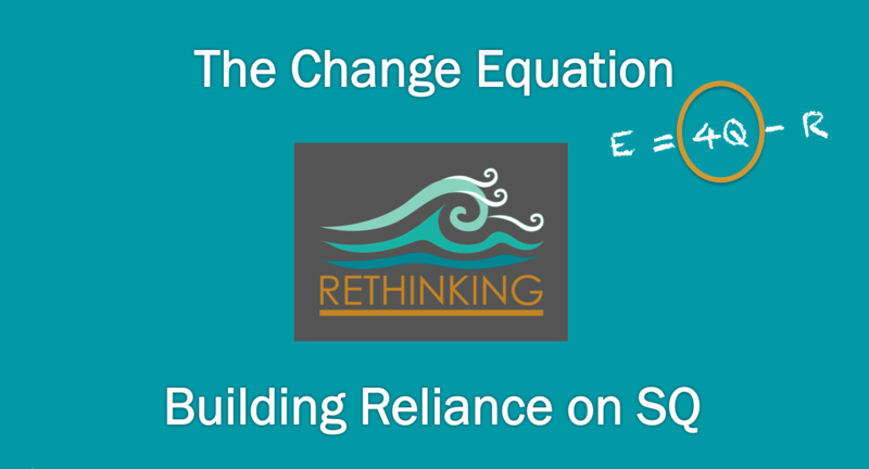 ONLINE MODULE: Building Reliance on SQ
