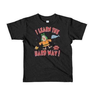 """Jonah """"I Learn the Hard Way"""" Short sleeve kids t-shirt"""