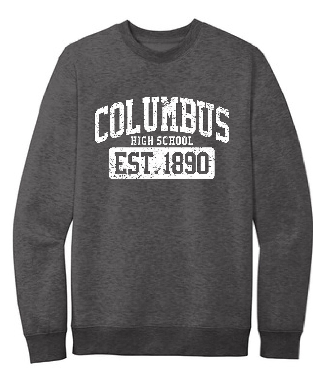 New Design! Fleece Crewneck Sweatshirt with Columbus High EST. 1890 in Charcoal Heather. Preorder Only till Sunday, December 6th. Item will be delivered before the December holiday break.