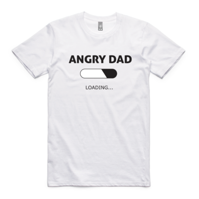 ​ANGRY DAD LOADING - White Tee