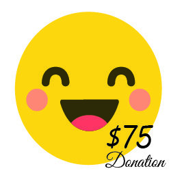 $75Donation  ( 41 cents a day)