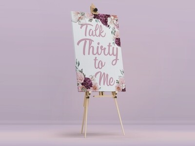 Talk Thirty Welcome Sign