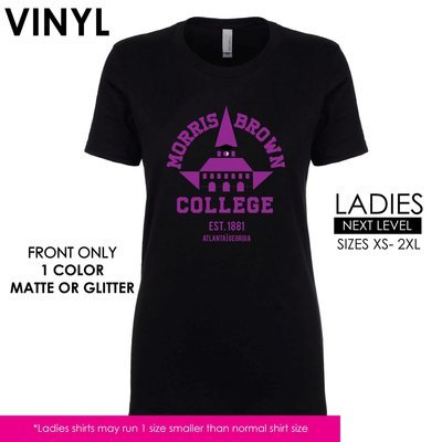 Morris Brown College Shirts _ Ladies or Mens/Unisex